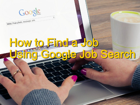 How to Find a Job Using Google Job Search