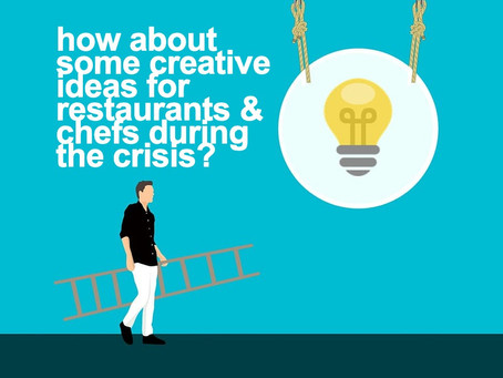 How about some creative ideas for restaurants and chefs during the crisis?
