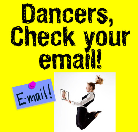 Dancers, check your email!