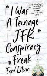 Teenage JFK Freak cover 155x250.jpg