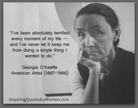 Georgia O'Keeffe Quote on fear