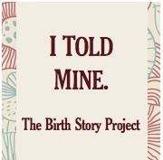 The Birth Story Project