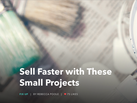 Sell Faster with These Small Projects