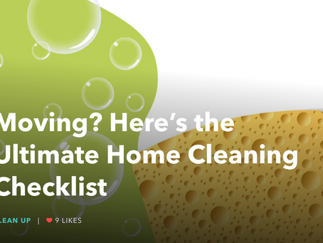 Moving? Here's the Ultimate Home Cleaning Checklist