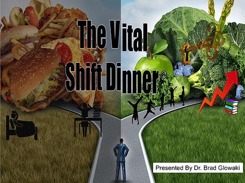 Vital Shift Dinner