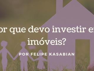 Por que devo investir em imóveis?