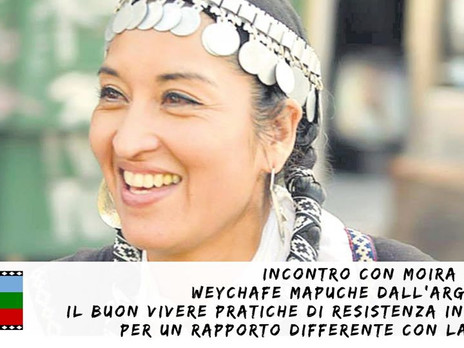 Video dell'incontro con Moira Millan. Buen Vivir, per un rapporto differente con la Terra.