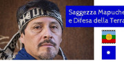 Por la tierra, la vida y la libertad. Conferenza di Mauro Millian, leader spirituale Mapuche.