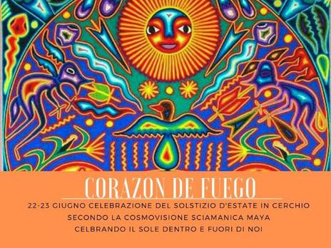 22 e 23 GIUGNO a Vedriano di Canossa (RE). Corazon de Fuego. Celebrare il Sole fuori e dentro di Noi