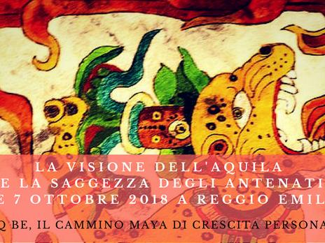 La Visione dell'Aquila e la Saggezza degli Antenati. Saq' Be' Il Cammino del Destino. Pe