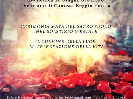 Solstizio D'Estate. Cerimonia Maya del Sacro Fuoco. Il Culmine della Luce nei nostri Cuori.