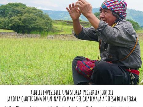 """""""Ribelli invisibili. Una storia: Pichekiix Jooj Xii"""". La lotta quotidiana di un Sacerdote"""