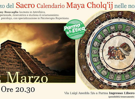 L'utilizzo del Sacro Calendario Maya Cholq'ij nelle nostra vita. Conferenza in collaborazion