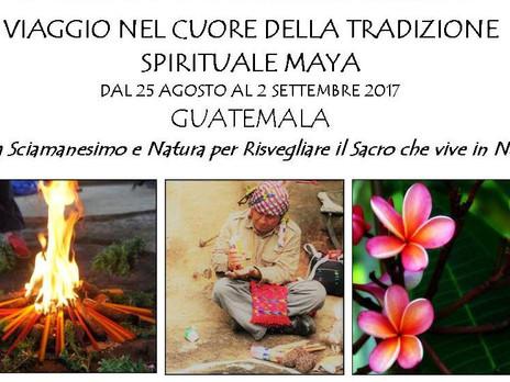 Viaggio nel cuore della Tradizione Spirituale Maya dal 25 Agosto al 2 settembre 2017.