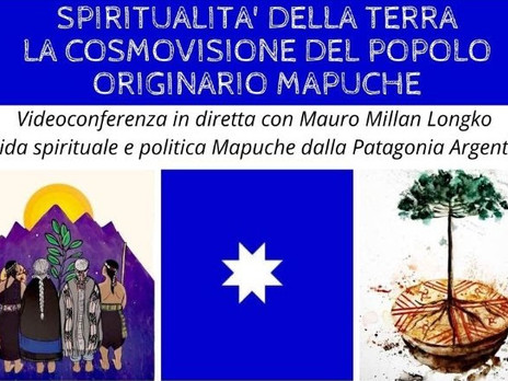 Video con Mauro Millan. Spiritualità della Terra. Cosmovisione del popolo Mapuche.
