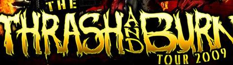 Saturday Morning Sickness: Thrash And Burn Tour (RIP)