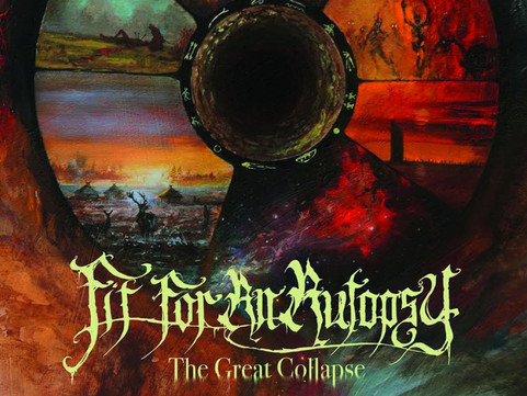 Weekly Wretched: Fit For An Autopsy - The Great Collapse