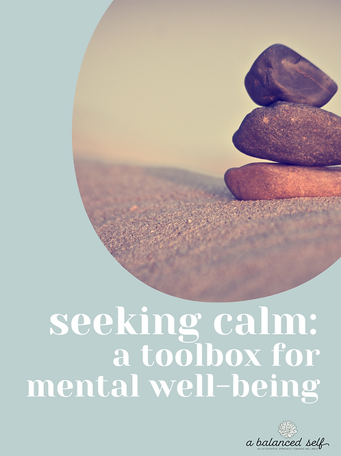Seeking Calm: A Toolbox for Mental Well-Being