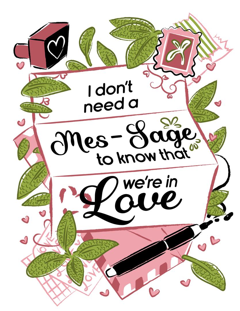I Don'T Need A Mes-Sage To Know That We're in Love