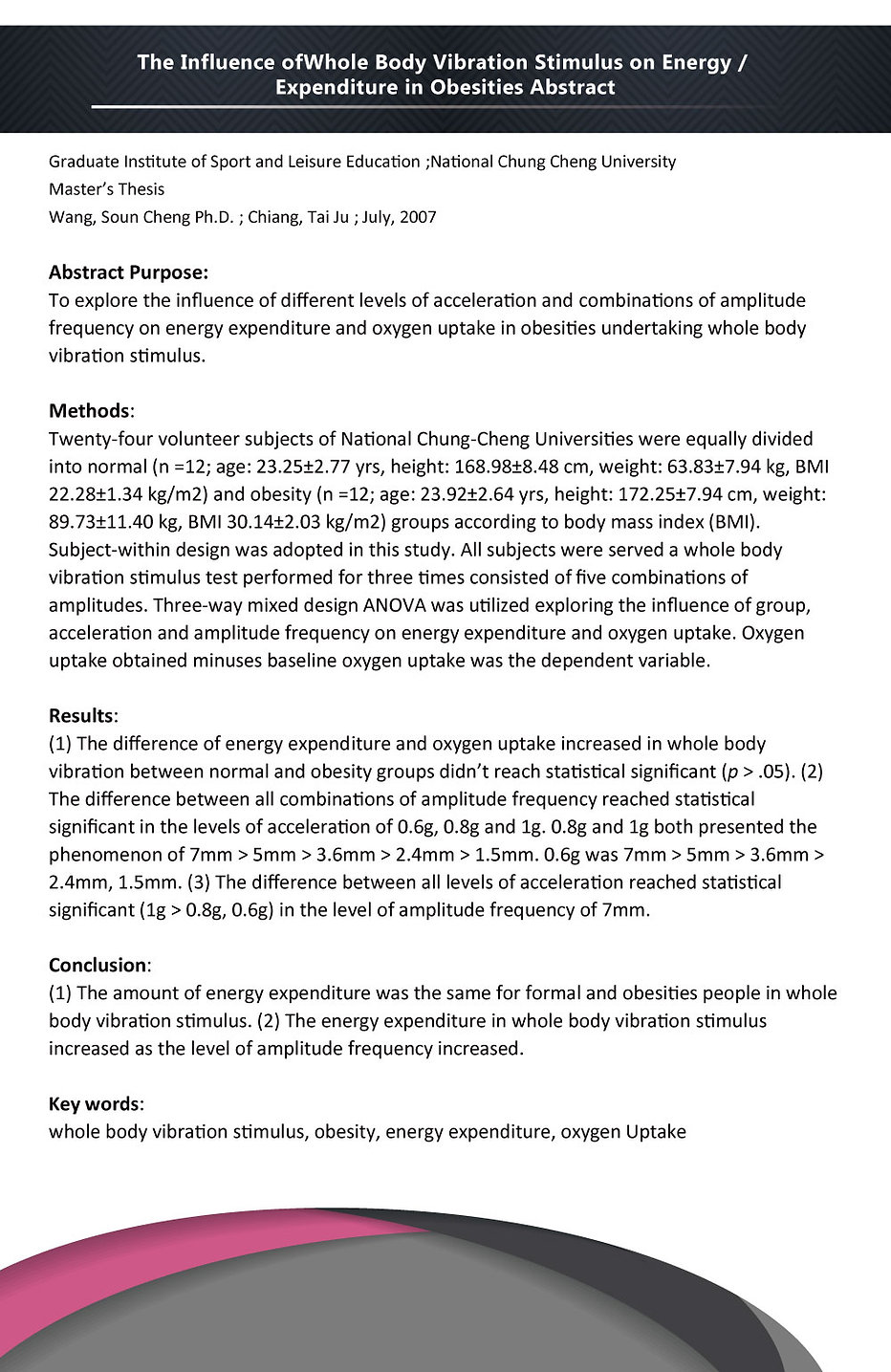 NATIONAL CHUNG CHENG UNIVERSITY - The Influence of Whole body vibration Stimulus on Energy/Expenditure in Obesities Abstract