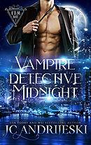 Vampire Detective Midnight (Vampire Detective Midnight #1)