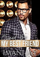 Owned By My Best Friend: A Curvy Girl Instalove Friends To Lovers Romance