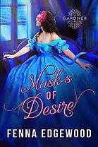 Masks of Desire (The Gardner Girls)
