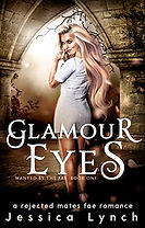 Glamour Eyes (Wanted by the Fae)