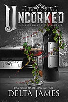 Uncorked (Tangled Vines)