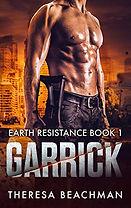 Garrick (Earth Resistance Book 1)