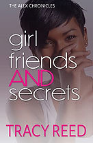 Girlfriends And Secrets (The Alex Chronicles0