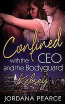 Confined with the CEO & The Bodyguard: Kelsey