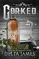 Corked (Tangled Vines)