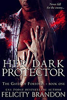 Her Dark Protector (The Gates of Fortorus Book 1)