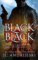 Black On Black (Quentin Black Mystery #3)