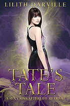Tate's Tale (Sexy Sins Afterlife Retreat Book 1)