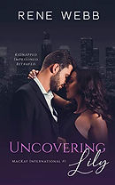 Uncovering Lily (MacKay International, #1)