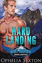 Hard Landing (Rocky Mountain Smokejumpers Book 1)