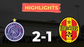 HIGHLIGHTS: Adelaide Blue Eagles 2-1 MetroStars