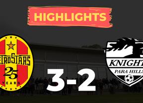 HIGHLIGHTS: MetroStars 3-2 Para Hills Knights