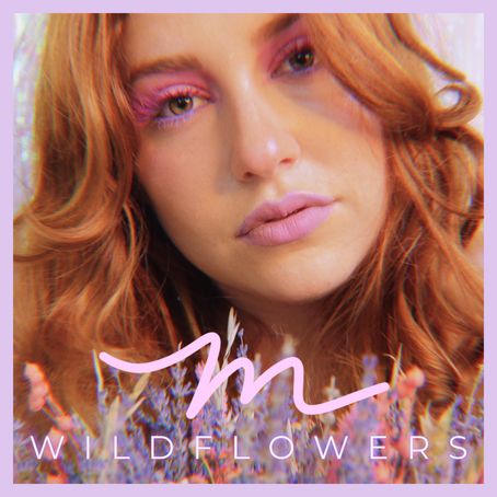"""Single Review: My Friends Call Me Mel Releases New Single """"Wildflowers"""""""