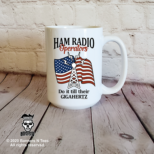 Ham Radio Operators do it till their Gigahertz