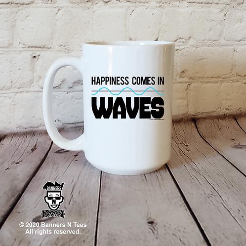 Happiness comes in Waves - 15oz coffee mug