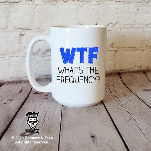 WTF - 15oz Coffee Mug