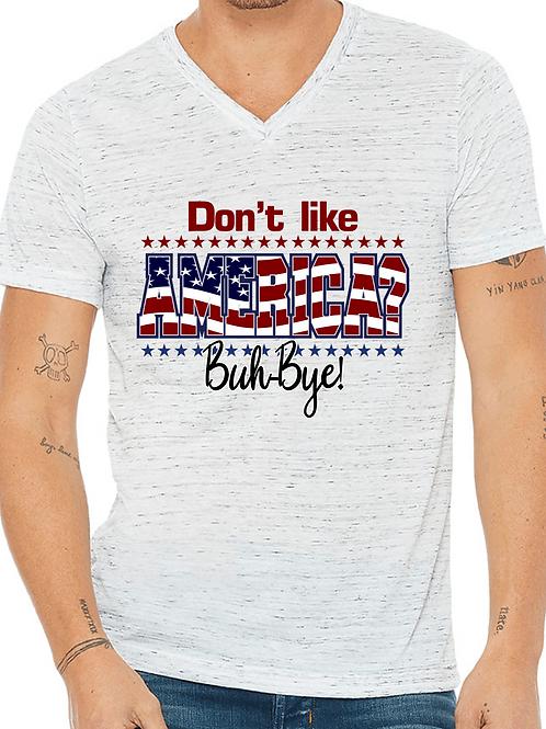 Don't like America? Buh-Bye