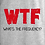 Thumbnail: WTF - Whats the frequency?