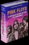 Pink Floyd  La Historia Detrás De Sus 179 Canciones  