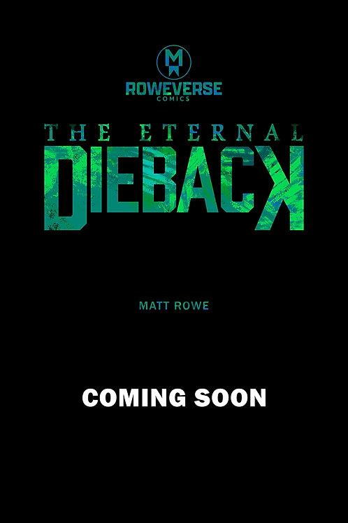 DIEBACK (Coming Soon)