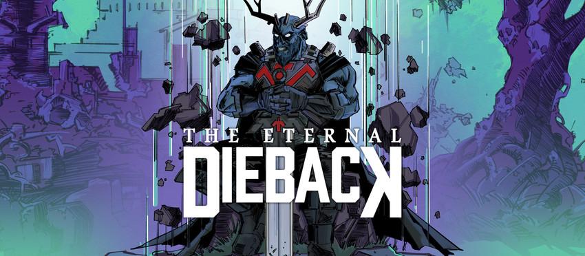 THE ETERNAL DIEBACK