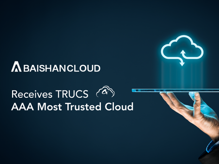 BaishanCloud Receives the Most Trusted Cloud Services Credit Rating for its CDN Services